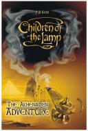 The Akhenaten Adventure Children Of The Lamp 1
