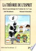 La th  orie de l esprit dans la psychologie de l enfant de 2    7 ans