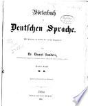 W  rterbuch der deutschen Sprache mit Relegen von Luther bis auf die Gegenwart