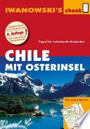 Chile mit Osterinsel – Reiseführer von Iwanowski