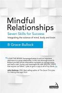 Mindful Relationships Seven Skills For Success