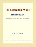 The Comrade in White  Webster s Spanish Thesaurus Edition