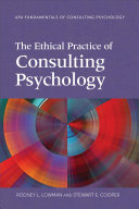 The Ethical Practice of Consulting Psychology