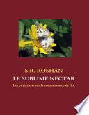 Le sublime nectar