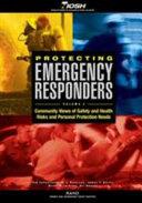 Protecting Emergency Responders  Volume 2