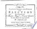 The Catch Songs and Finale in The Election     Book PDF