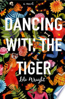 Dancing with the Tiger