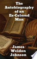 The Autobiography of an Ex colored Man Book PDF