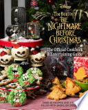The Nightmare Before Christmas The Official Cookbook Entertaining Guide