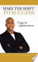 Make the Shift to Success
