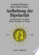 Aufhebung der Bipolarität —