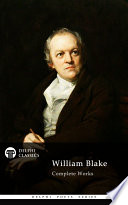 Delphi Complete Works of William Blake (Illustrated) Literature S Finest Poets With Superior