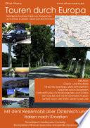 Mit dem Reisemobil durch   sterreich und Italien nach Kroatien
