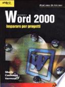Word 2000  Imparare per progetti