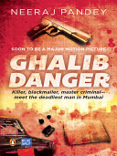 Ghalib Danger : make it big in mumbai. but...