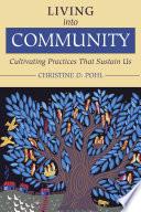 Living into Community