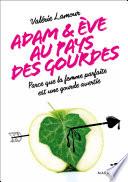 Adam et Eve aux pays des gourdes