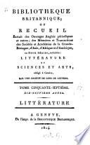 Bibliothèque britannique, ou Recueil extrait des ouvrages anglais périodiques et autres