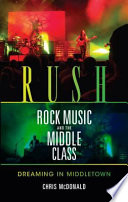 Rush  Rock Music  and the Middle Class