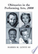 Obituaries in the Performing Arts  2008