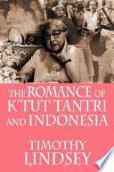 The Romance of K tut Tantri and Indonesia