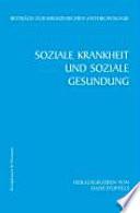 Soziale Krankheit und soziale Gesundung
