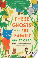 These Ghosts Are Family Book PDF