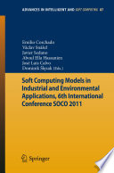 Soft Computing Models In Industrial And Environmental Applications 6th International Conference Soco 2011