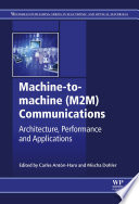 Machine to machine  M2M  Communications