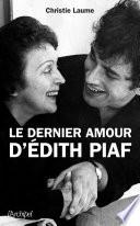 Le dernier amour d Edith Piaf