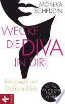 Wecke die Diva in dir!