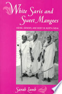 White Saris and Sweet Mangoes