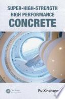 Super High Strength High Performance Concrete