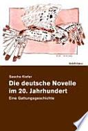 Die deutsche Novelle im 20  Jahrhundert