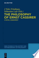 The Philosophy Of Ernst Cassirer book