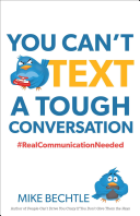 You Can t Text a Tough Conversation