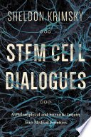 Stem Cell Dialogues In Medical Science And Political And