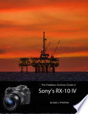 The Friedman Archives Guide To Sony S Rx 10 Iv