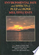 Environmental Fate and Effects of Pulp and Paper