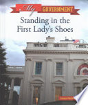 Standing In The First Lady S Shoes