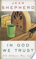 In God We Trust by Jean Shepherd