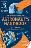 The Usborne Official Astronaut s Handbook