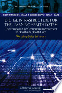 Digital Infrastructure for the Learning Health System