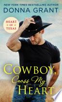 Cowboy, Cross My Heart
