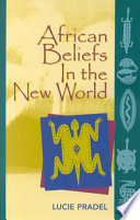 African Beliefs in the New World