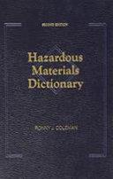 Hazardous Materials Dictionary, Second Edition