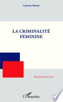 La criminalité féminine