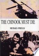 The Chinook Must Die