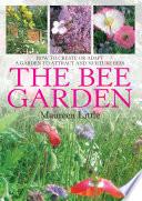 The Bee Garden