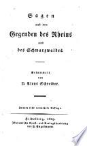 Sagen aus den Gegenden des Rheins und des Schwarzwaldes